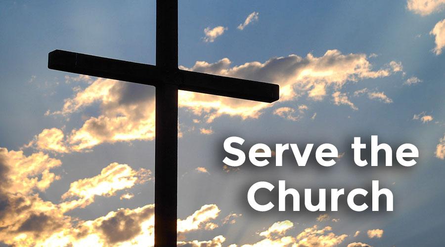 Serve the Church