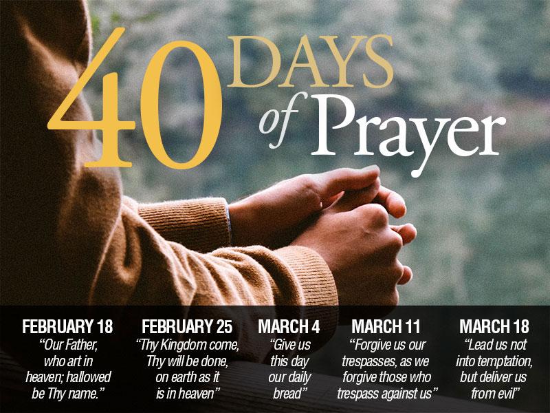 40 Days of Prayer Sermon Series