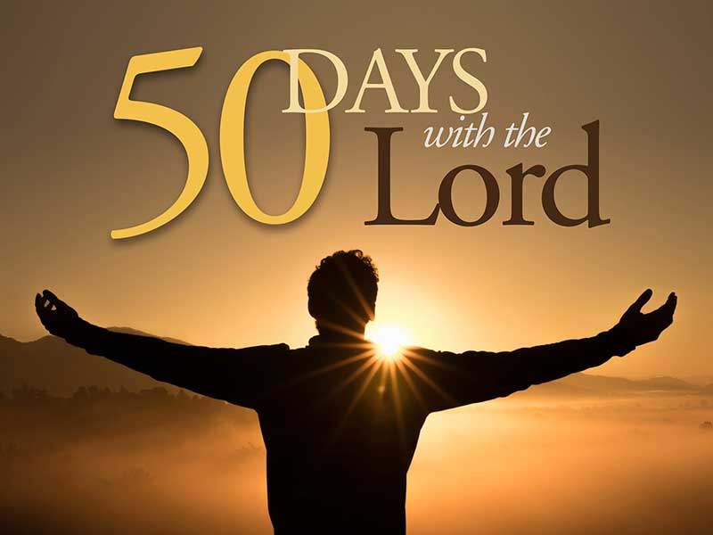 Sermon Series 50 Days with the Lord