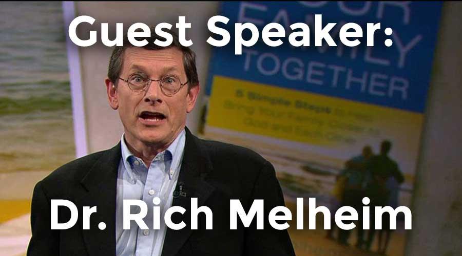 Guest Speaker: Dr. Rich Melheim