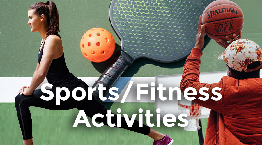 Sports and Fitness Activities