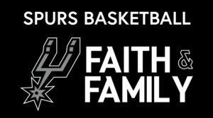 Faith and Family Spurs Game