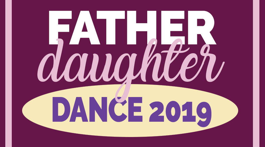 Father-Daughter Dance 2019