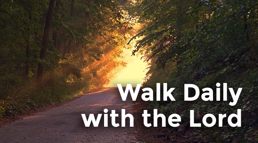Walk Daily with Jesus