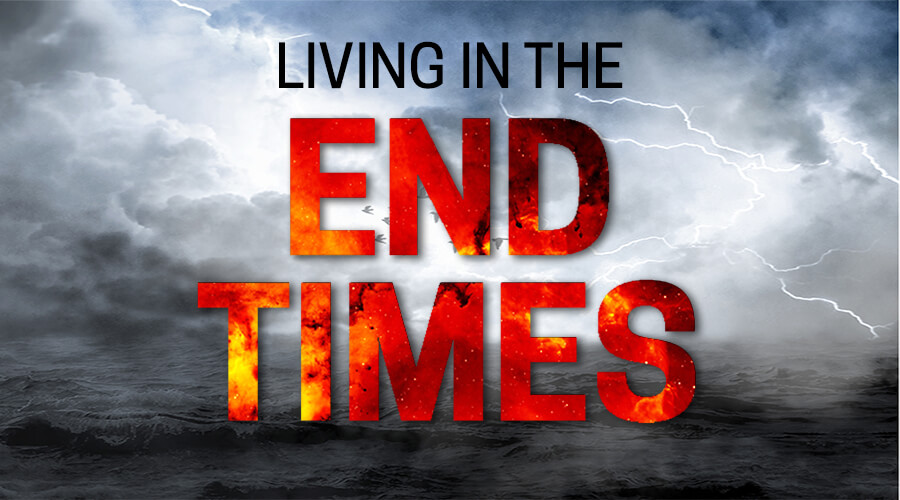 Living in the End Times Bible Study