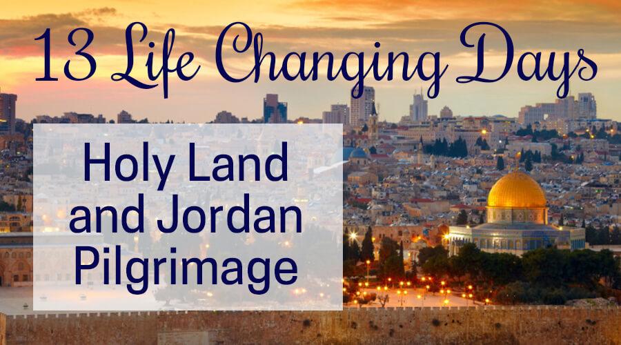 Israel Holy Land Trip