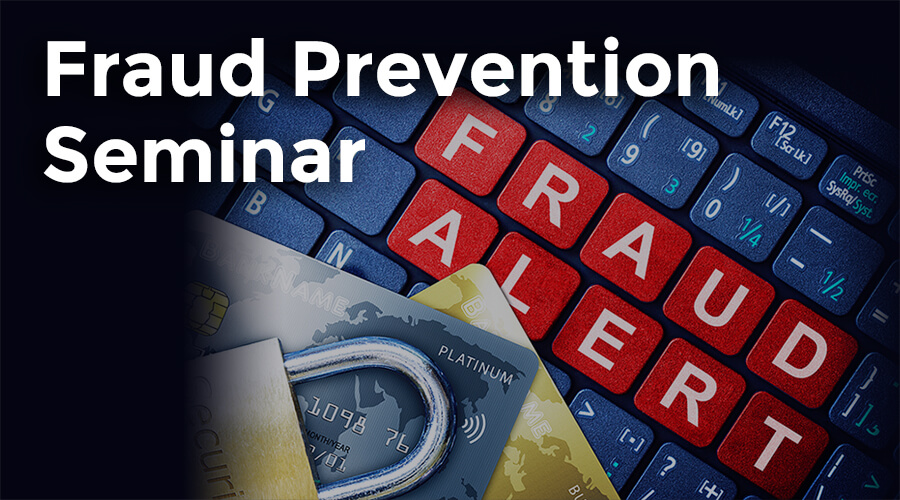 Fraud Prevention Seminar